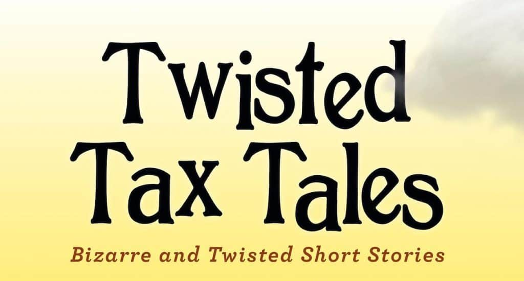 Twisted Tax Tales paperback